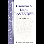 Gardening How-To Book: Growing and Using Lavender