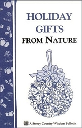 Country Living Bulletins by Storey: Holiday Gifts from Nature