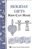 Country Living Bulletins by Storey: Holiday Gifts Kids Can Make