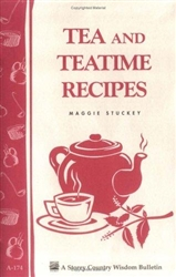 Cooking Bulletins by Storey: Tea and Teatime Recipes