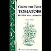 Gardening How-To Book: Grow the Best Tomatoes