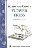 Country Living Bulletins by Storey: Making & Using a Flower Press