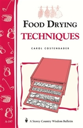 Cooking Bulletins by Storey: Food Drying Techniques