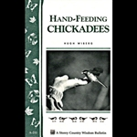 Gardening How-To Book: Hand Feeding Chickadees