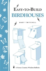 Gardening How-To Book: Easy to Build Bird Houses