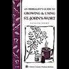 Gardening How-To Book: An Herbalist Guide to Growing and Using St.Johns-Wort
