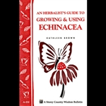 Gardening How-To Book: An Herbalist Guide to Growing and Using Echinacea