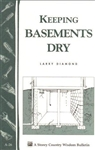 Country Living Bulletins by Storey: Keeping Basements Dry