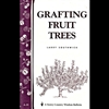 Gardening How-To Book: Grafting Fruit Trees