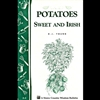 Gardening How-To Book: Potatoes, Sweet & Irish