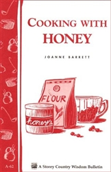 Home How-to & Cook Book: Cooking with Honey