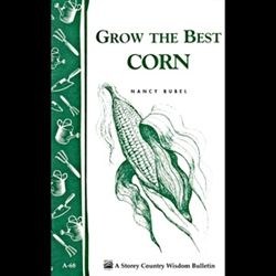 Gardening How-To Book: Grow the Best Corn