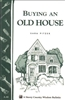 Country Living Bulletins by Storey: Buying An Old House