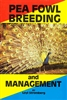 Farm & Animal How-To Books: Peafowl Breeding and Management