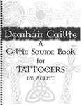 Dearhair Caillte: A Celtic Source Book for Tattooers