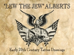 """Lew the Jew"" Alberts Early 20th Century Tattoo Drawings"