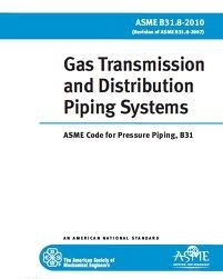 ASME Code for Pressure Piping - B31.8 - Gas Transmission and Distribution Piping Systems, 2007
