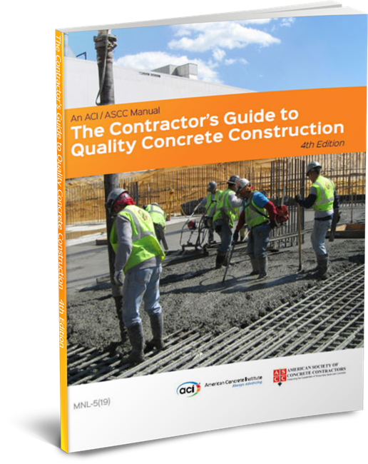 The Contractors Guide to Quality Concrete Construction