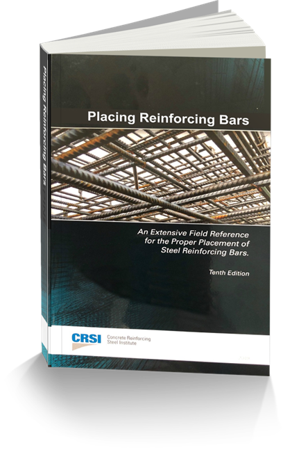 Placing Reinforcing Bars, 9th Edition
