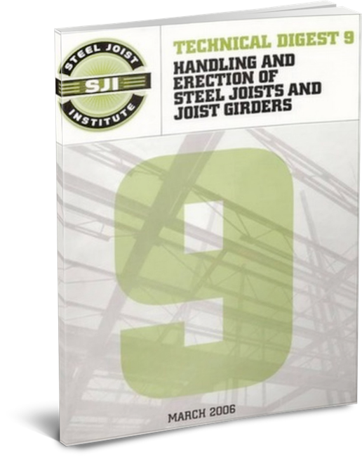 Handling and Erection of Steel Joists and Steel Girders 3rd Ed