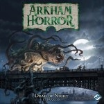 Arkham Horror 3rd edition Dead of Night
