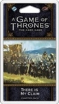 A Game of Thrones LCG Agot There is my Claim Chapter Pack