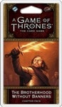 A game of Thrones Chapter Pack - Brotherhood without Banners
