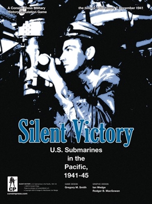 Silent Victory: US Submarines in the Pacific, 1941-45 (2020 reprint)