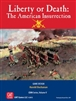 Liberty or Death: The American Insurrection 1dt edition - out of print