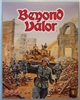 Beyond Valor (ASL module 1) 2019 reprint - 3rd edition