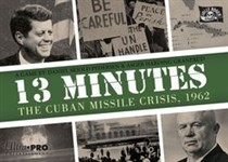 13 minutes The cuban Missile Crisis