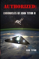AUTHORIZED: Chronicles of John Titor II (Audio Download)