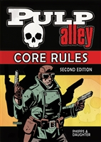 001 - PULP ALLEY CORE RULES: SECOND EDITION