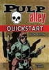 001-Q - PULP ALLEY QUICKSTART RULES
