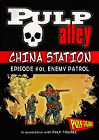 2019-01 - China Station, Episode #01: Enemy Patrol! - DC