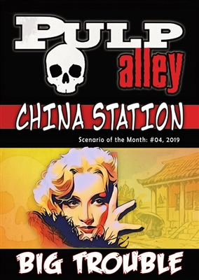 2019-04 - China Station, Episode #04: Big Trouble - DC
