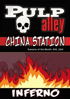 2019-05 - China Station, Episode #05: Inferno! - DC