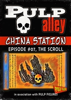2019-07 - China Station, Episode #07: The Scroll - DC