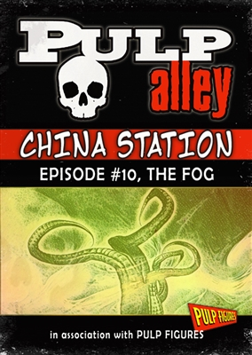 2019-10 - China Station, Episode #10: The Fog - DC