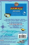 Dive Spots in Hawaii - Waterproof Map. This waterproof map of Kawaii, The Big Island, includes detailed information about dive sites such as fish species and access along the coastline. This map also includes detailed insets of the Hilo area, Kilauea Volc