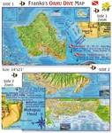 Oahu Dive Map. This waterproof map includes information for Scuba Divers, Snorkelers, Kayakers, Hikers, Bicyclists, Boaters, Surfers, and Tourists. Shown on the map are fish species found around Oahu, as well as, detailed descriptions of the coastline and