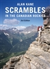 Scrambles in the Canadian Rockies. Having sold more than 40,000 copies of previous editions, this authoritative climbing guide has been completely revised, updated and redesigned for a whole new generation of mountaineers. The original edition of Scramble