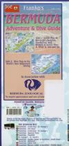 Bermuda Adventure & Dive Guide map - waterproof. The first side of this guide includes information about Bermuda's Beaches, Snorkeling, Golfing, Historic & Scenic Sites. The reverse side includes a dive map describing wreck sites.