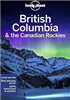 BC & the Canadian Rockies Travel Guide Book. This guide covers Alberta, British Columbia, Yukon Territory and more. Convenient pullout map of Vancouver map, plus over 35 maps. Lonely Planet British Columbia & the Canadian Rockies is your passport to the m