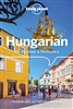 Hungarian Phrasebook and Dictionary by Lonely Planet. Hungarian is a unique language. Though distantly related to Finnish, it has no significant similarities to any other language in the world. If you have some background in European languages you'll be