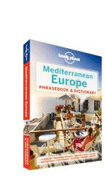 Mediterranean Europe Phrasebook by Lonely Planet. Never get stuck for words with our quick reference dictionary for each language Order the right meal with our menu decoders Use our carefully selected words and phrases to get around with ease. Coverage In