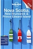 Nova Scotia, New Brunswick, & Prince Edward Island Lonely Planet