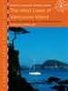 West Coast of Vancouver Island Sailing Guide Book. Here you will find the best spots along the west coast of Vancouver Island from Cape Scott to Sooke including Bull Harbour, the Bunsby Islands and Barclay Sound, with full-colour scenic photographs that s