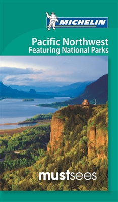 Pacific Northwest and National Parks Must Sees