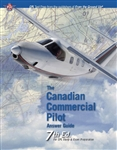 The Canadian Commercial Pilot Answer Guide - 7th edition